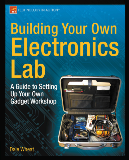Building Your Own Electronics Lab (2012)